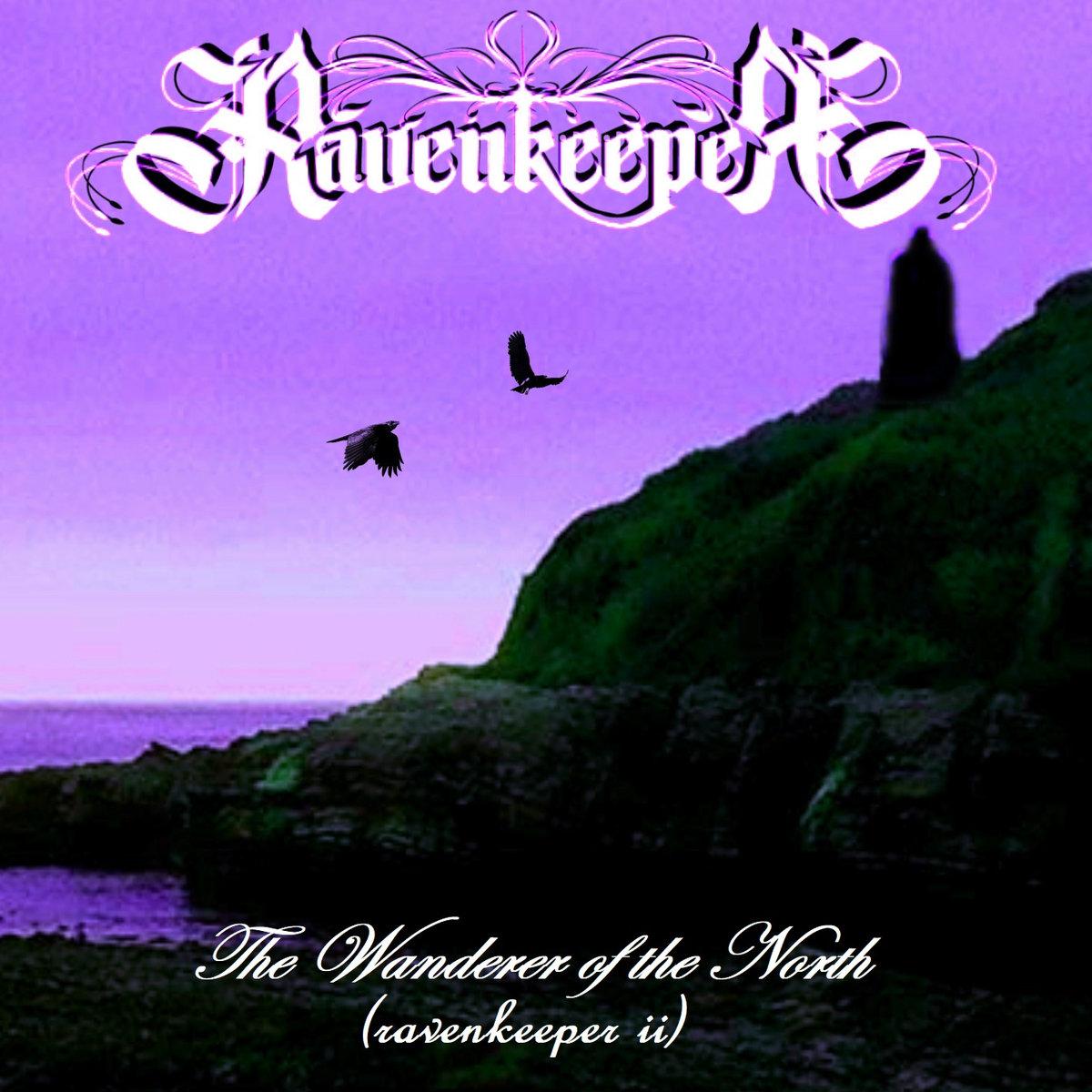 The Wanderer Of The North (Ravenkeeper Ii)