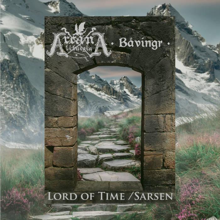 Lord Of Time / Sarsen (Split W/ Arcana Liturgia)