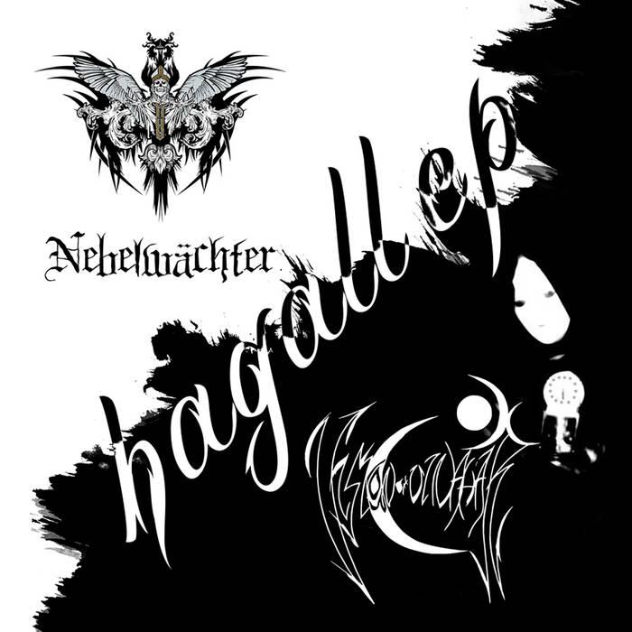Hagall (Split with Nebelwächter)