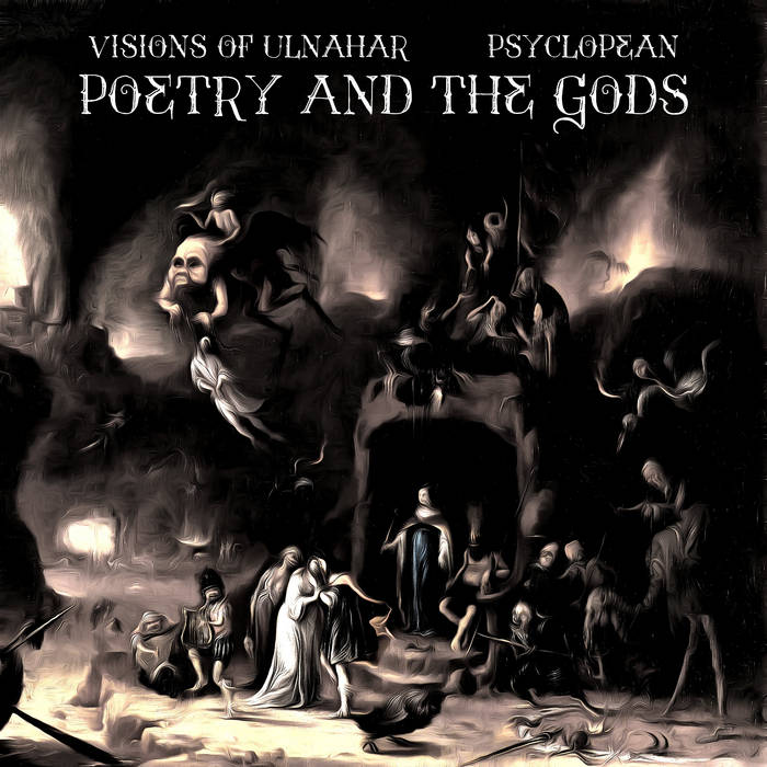 Poetry and the Gods (Split with Psyclopean)
