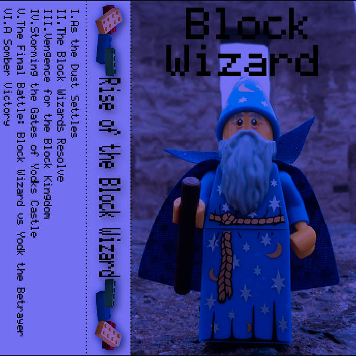 Rise of the Block Wizard