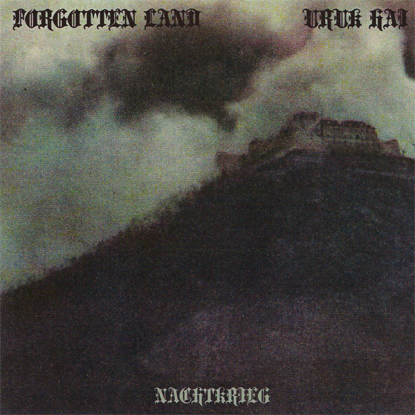 Nachtkrieg (Split with Forgotten Land)