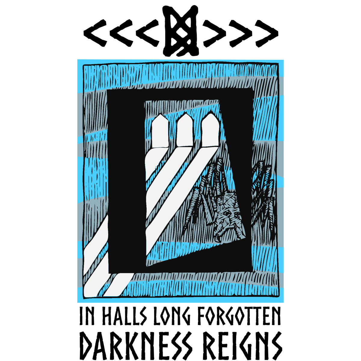 In Halls Long Forgotten Darkness Reigns (Single)