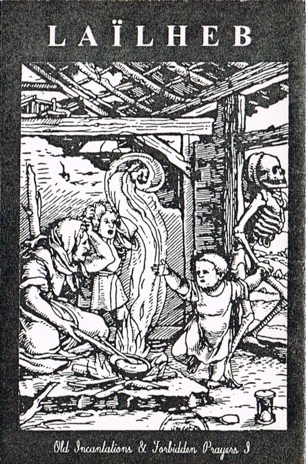 Old Incantations & Forbidden Prayers I